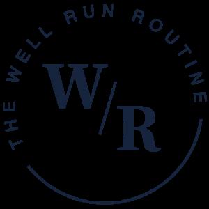 Well-Run-Routine